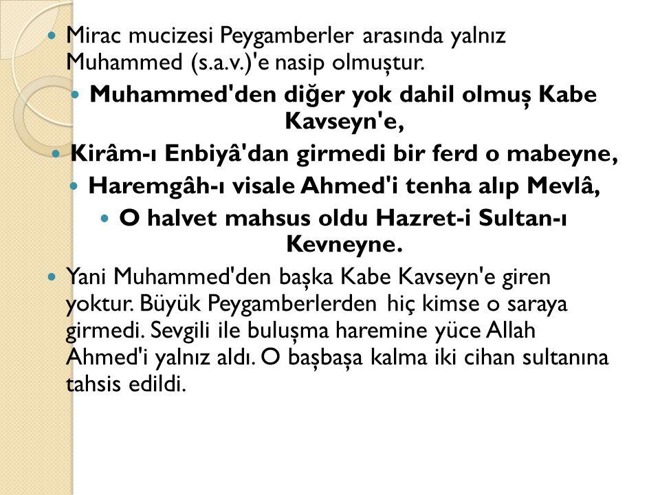 Muhammed den diğer yok dahil olmuş Kabe Kavseyn e,