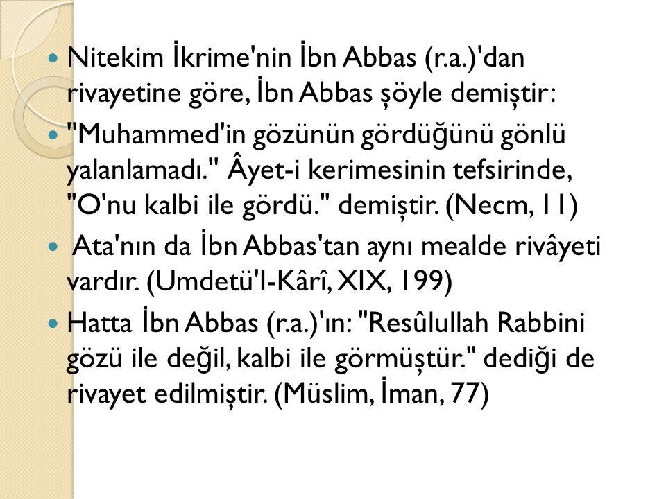 Nitekim İkrime nin İbn Abbas (r. a