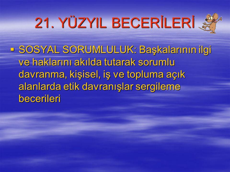 21. YÜZYIL BECERİLERİ
