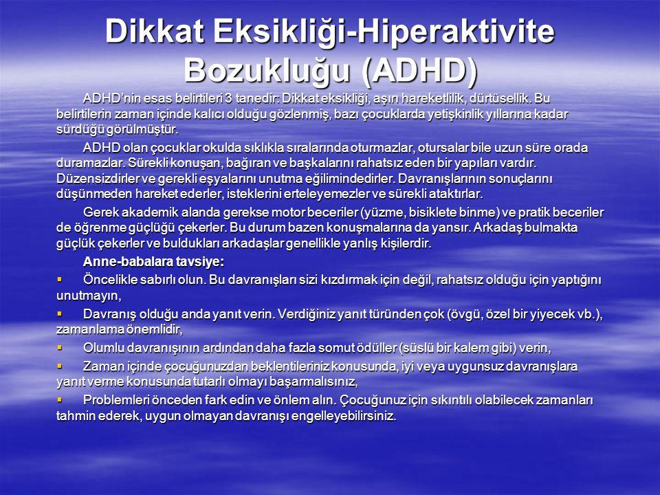 Dikkat Eksikliği-Hiperaktivite Bozukluğu (ADHD)