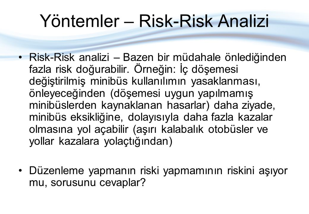 Yöntemler – Risk-Risk Analizi