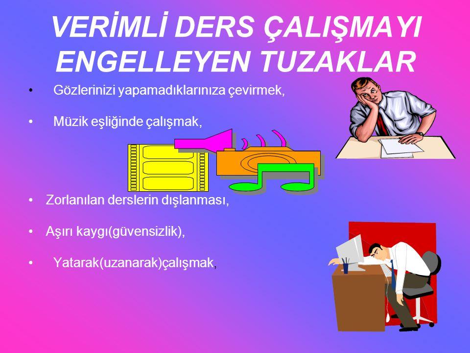 VERİMLİ DERS ÇALIŞMAYI ENGELLEYEN TUZAKLAR