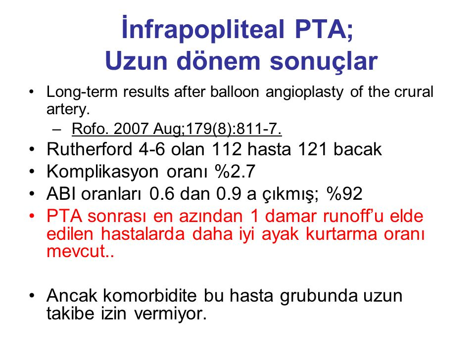 İnfrapopliteal PTA; Uzun dönem sonuçlar