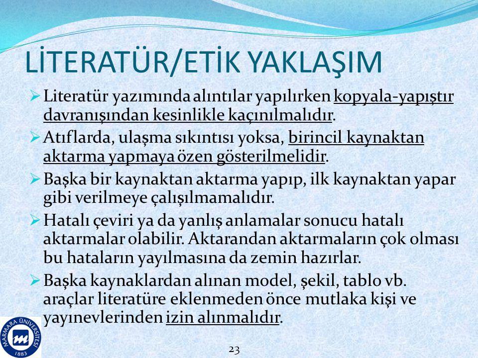 LİTERATÜR/ETİK YAKLAŞIM