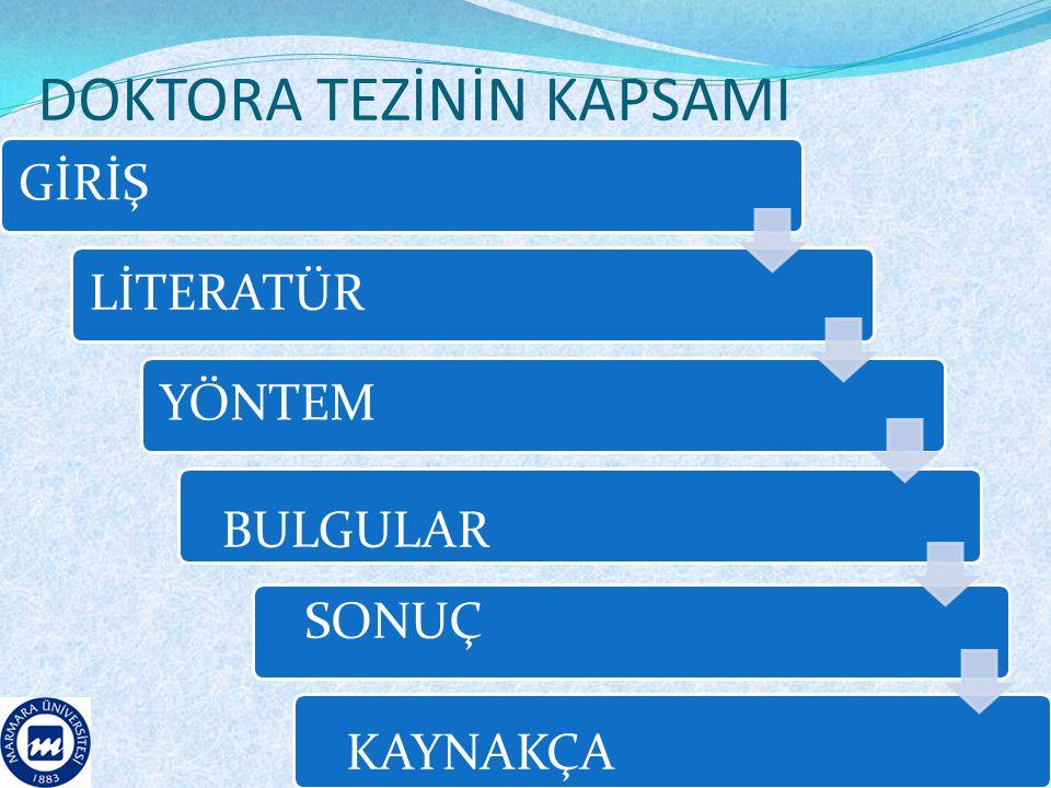DOKTORA TEZİNİN KAPSAMI