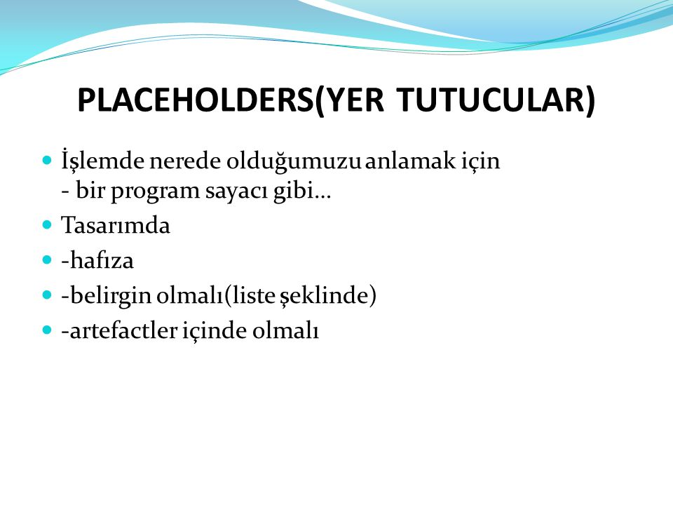 PLACEHOLDERS(YER TUTUCULAR)