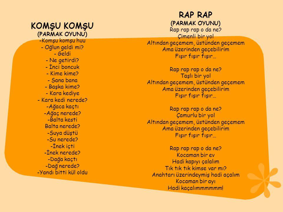 RAP RAP KOMŞU KOMŞU (PARMAK OYUNU) Rap rap rap o da ne