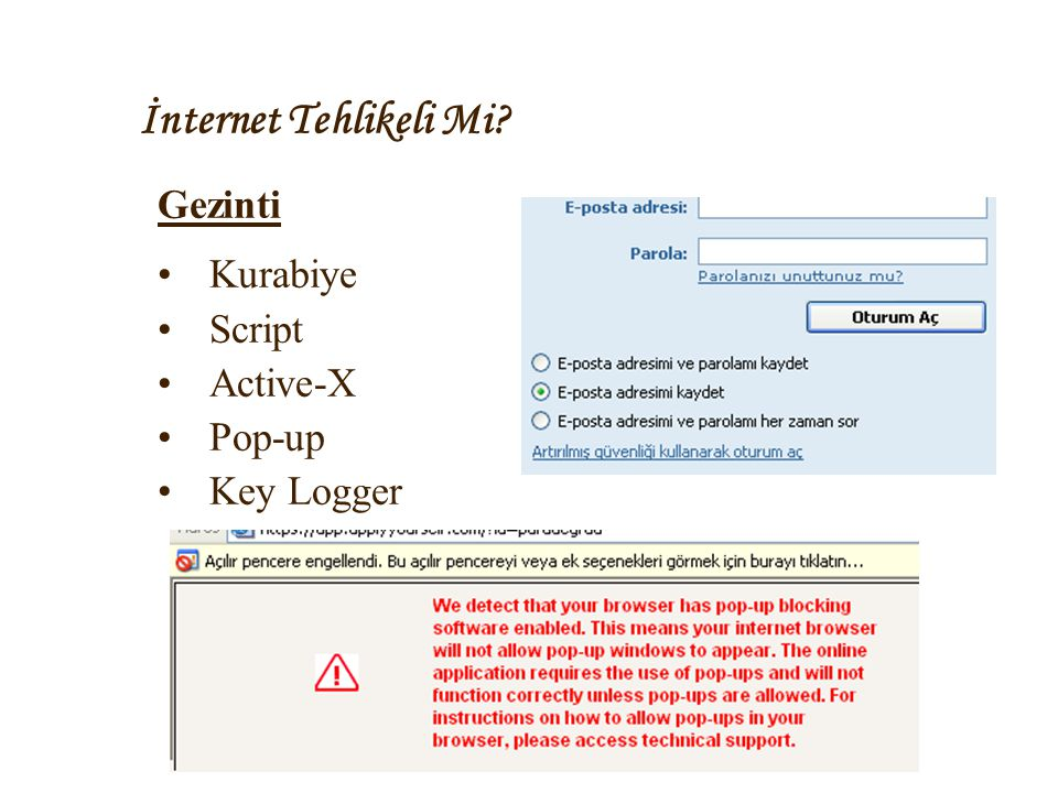 İnternet Tehlikeli Mi Gezinti Kurabiye Script Active-X Pop-up