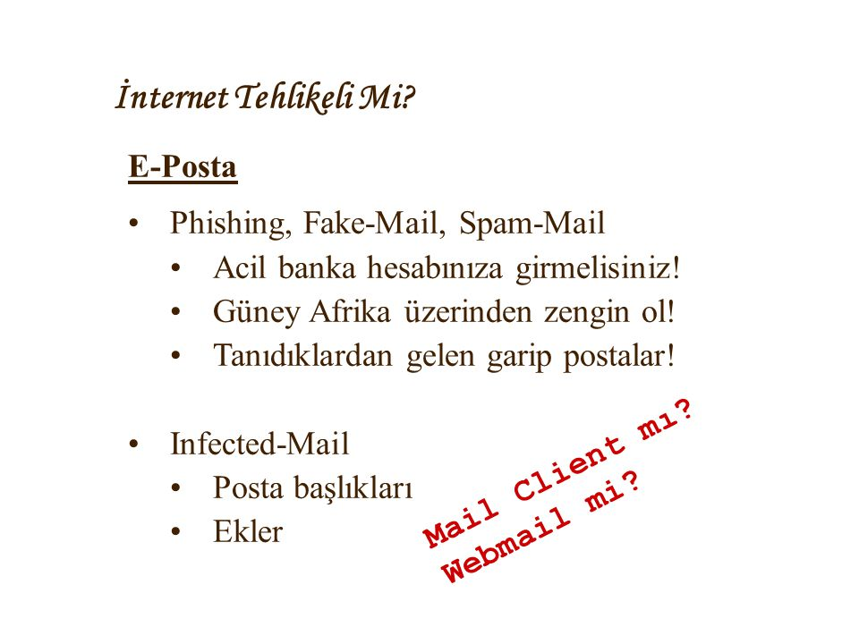 İnternet Tehlikeli Mi E-Posta Phishing, Fake-Mail, Spam-Mail