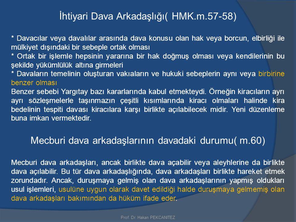 İhtiyari Dava Arkadaşlığı( HMK.m.57-58)