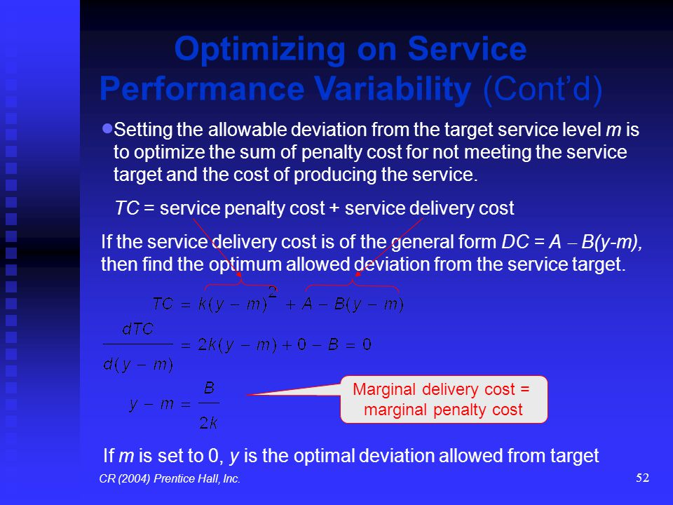 Optimizing on Service Performance Variability (Cont'd)