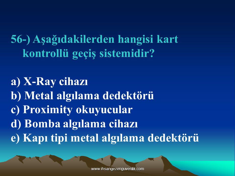56-) Aşağıdakilerden hangisi kart kontrollü geçiş sistemidir