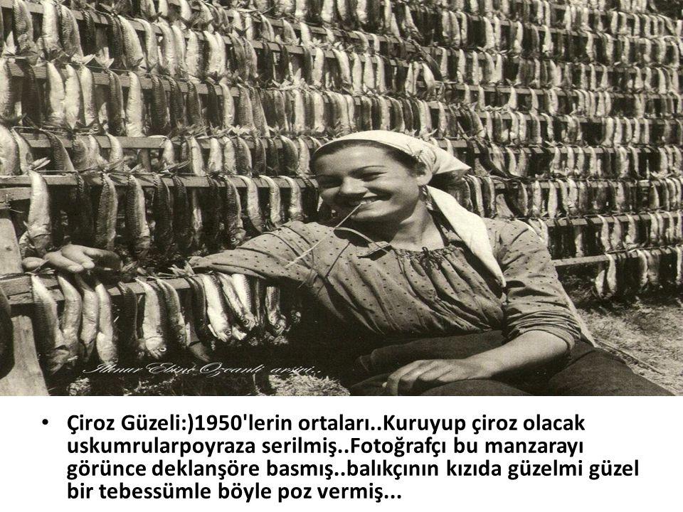 Çiroz Güzeli:)1950 lerin ortaları