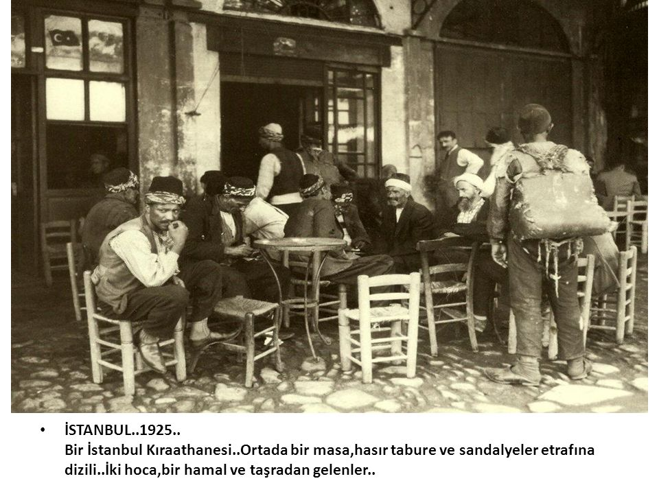 İSTANBUL. 1925. Bir İstanbul Kıraathanesi