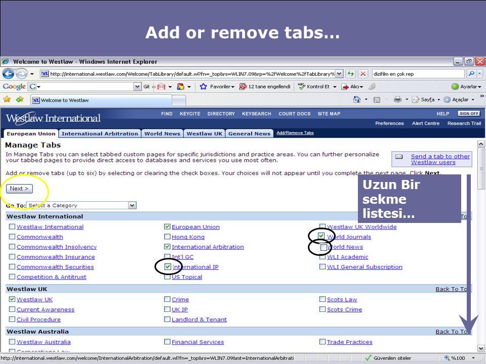 Add or remove tabs… Uzun Bir sekme listesi…