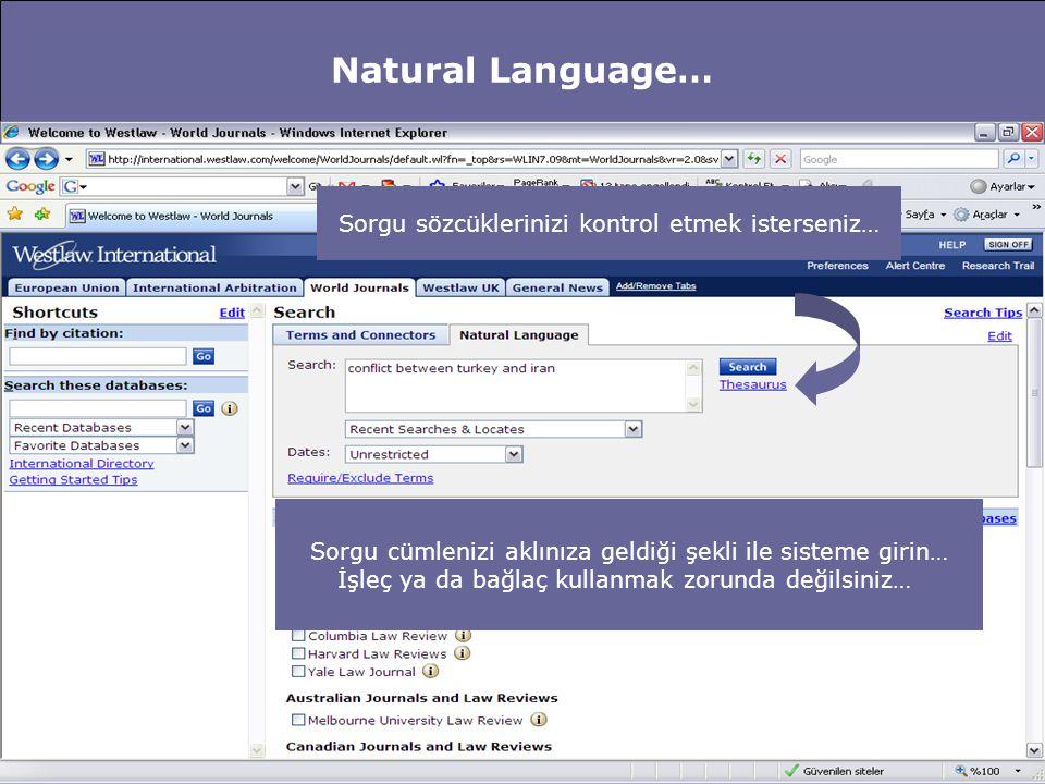 Natural Language… Sorgu sözcüklerinizi kontrol etmek isterseniz…
