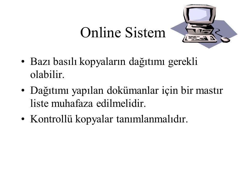 Online Sistem Bazı basılı kopyaların dağıtımı gerekli olabilir.