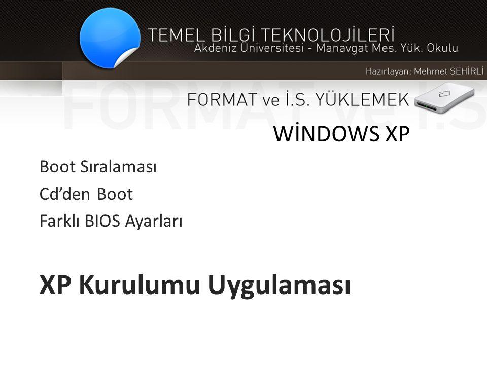 XP Kurulumu Uygulaması