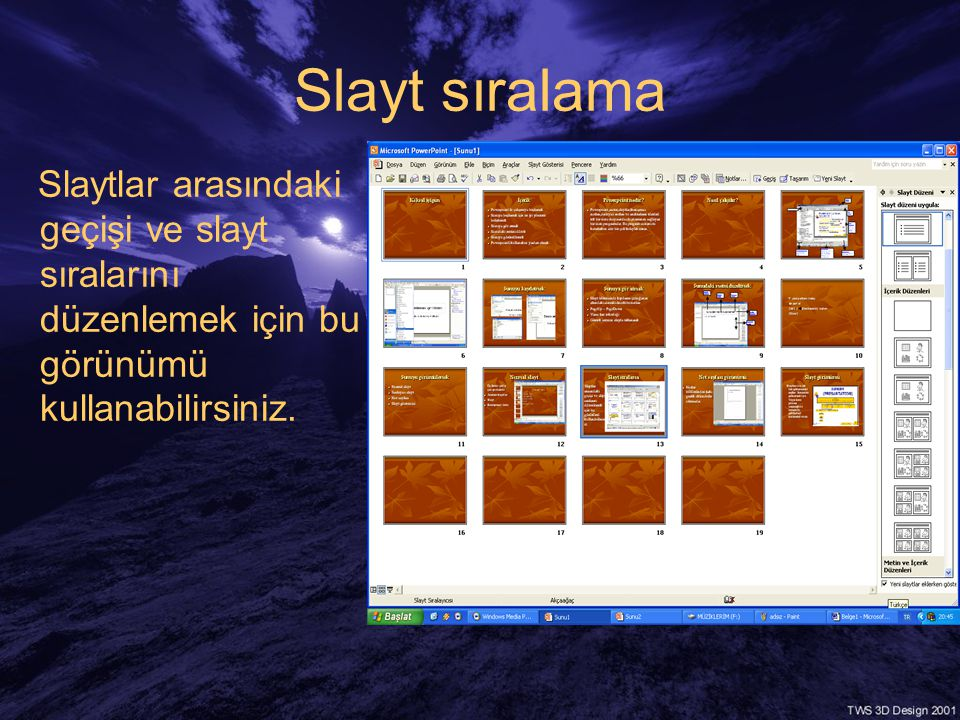 Slayt sıralama Slaytlar arasındaki geçişi ve slayt sıralarını düzenlemek için bu görünümü kullanabilirsiniz.