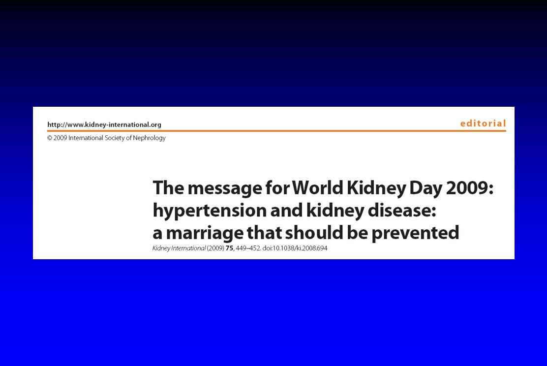 Bakris GL, Ritz E. Kidney Int. 2009 Mar;75(5):449-52.