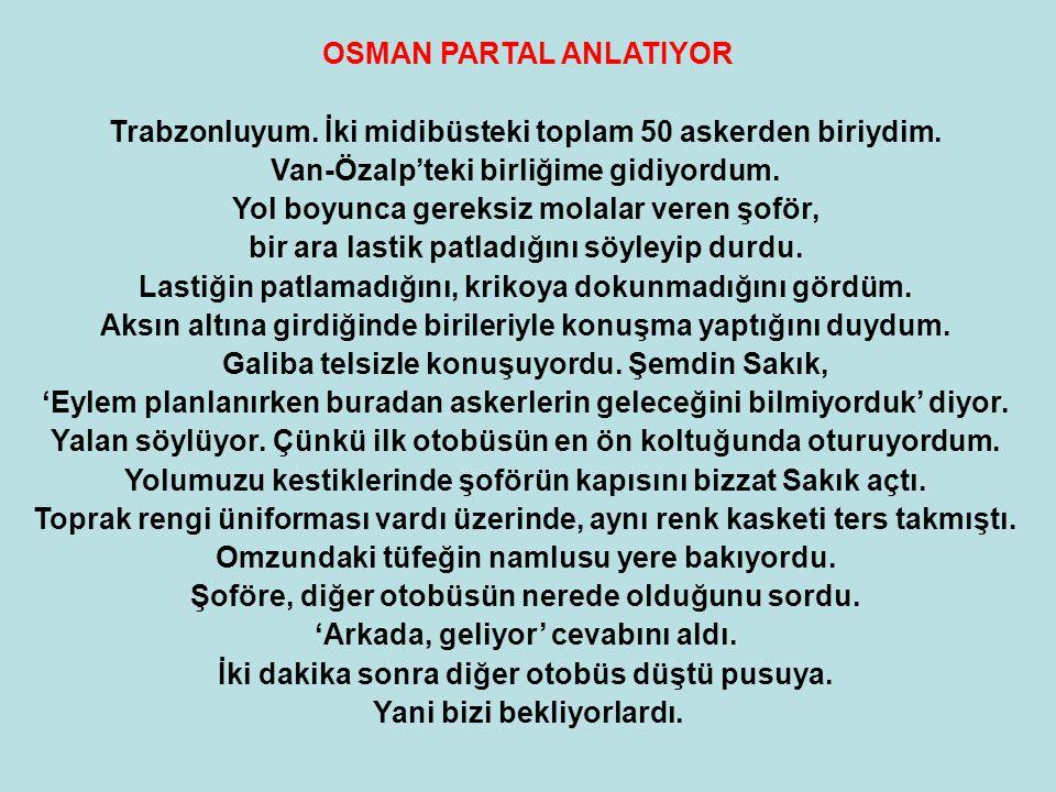 OSMAN PARTAL ANLATIYOR