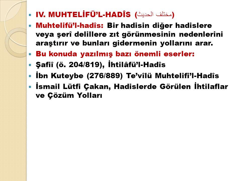 IV. MUHTELİFÜ'L-HADÎS (مختلف الحديث)