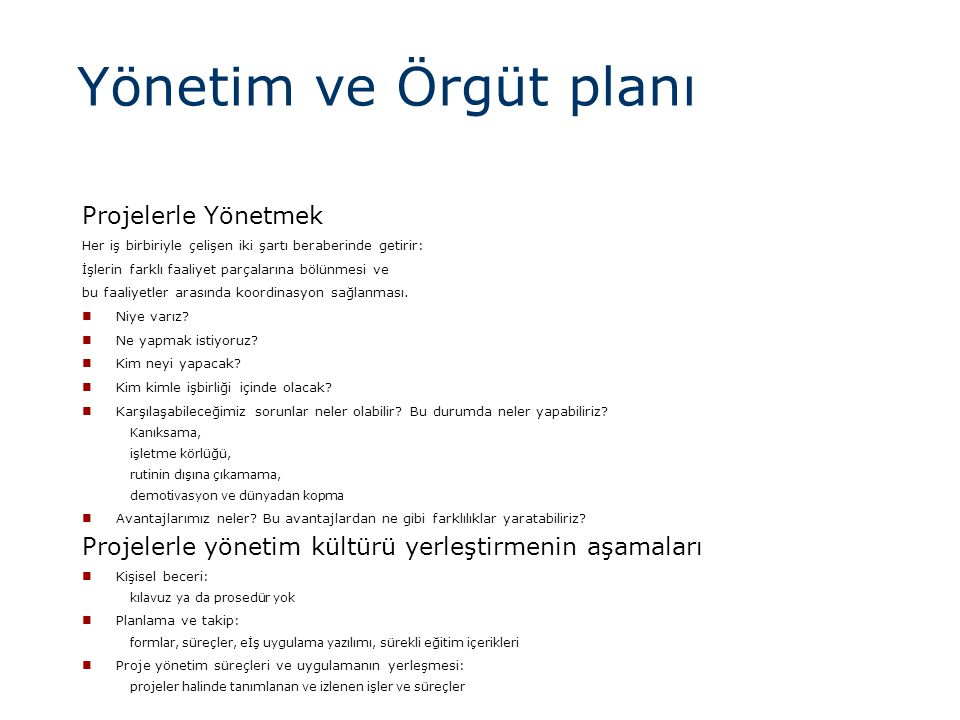 Yönetim ve Örgüt planı Projelerle Yönetmek