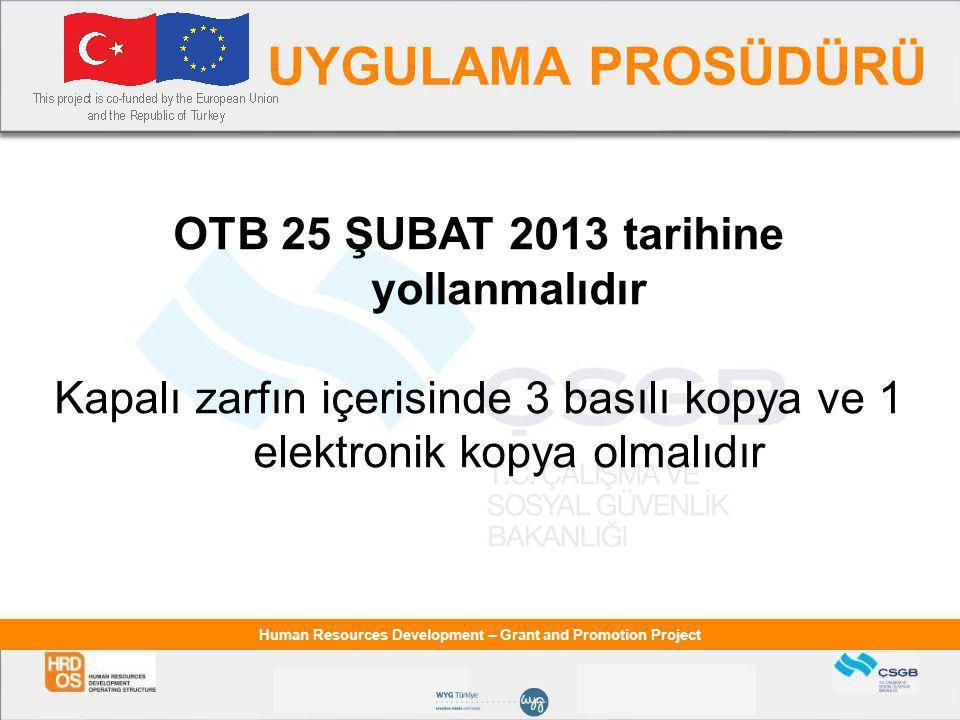OTB 25 ŞUBAT 2013 tarihine yollanmalıdır