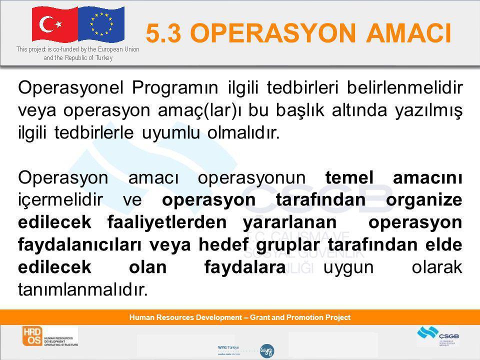 5.3 OPERASYON AMACI