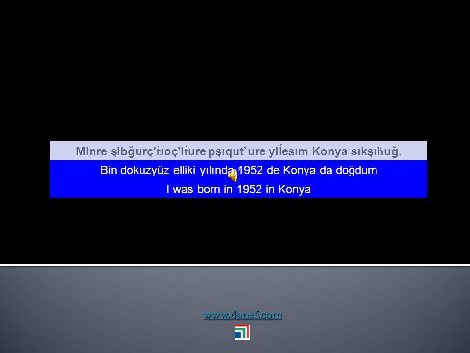 Minre şibğurç ṫıoç iṫure pşıqut`ure yiĺesım Konya sıkşıḣuğ.