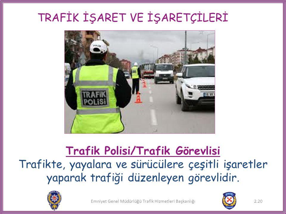 Trafik Polisi/Trafik Görevlisi