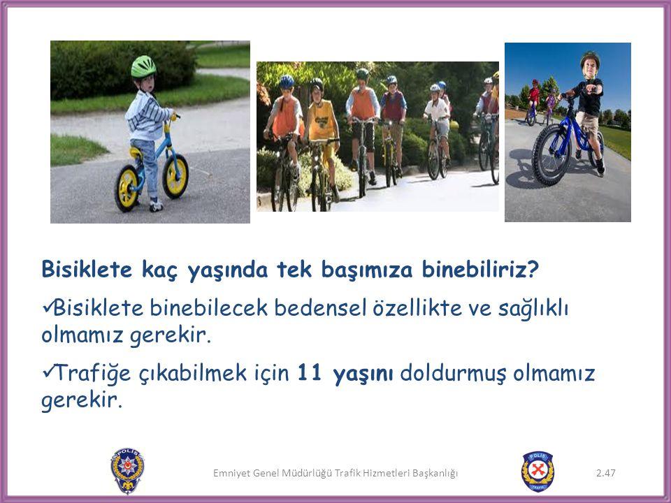 Bisiklete kaç yaşında tek başımıza binebiliriz