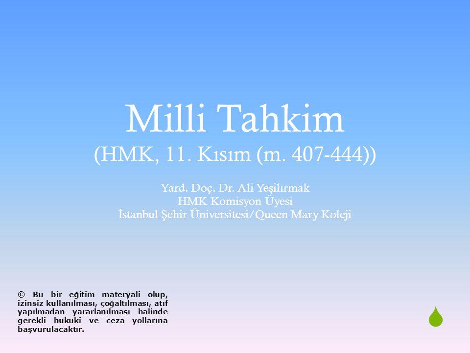 Milli Tahkim (HMK, 11. Kısım (m. 407-444))