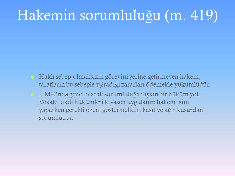 Hakemin sorumluluğu (m. 419)