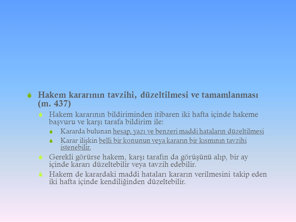 Hakem kararının tavzihi, düzeltilmesi ve tamamlanması (m. 437)