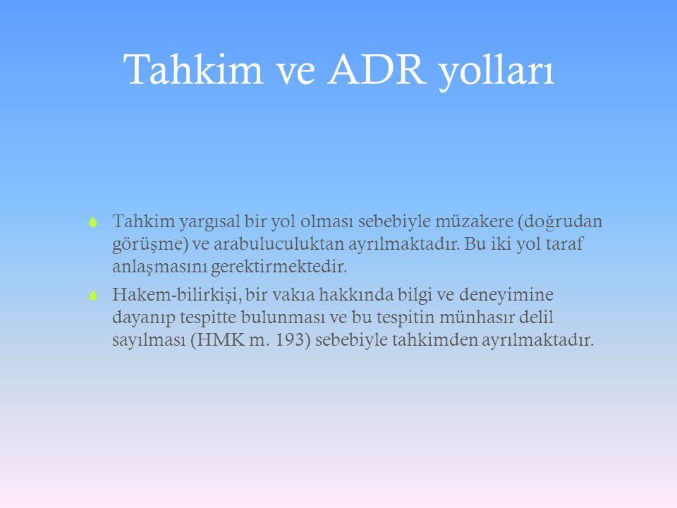 Tahkim ve ADR yolları