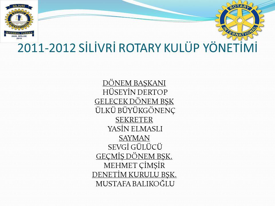 2011-2012 SİLİVRİ ROTARY KULÜP YÖNETİMİ