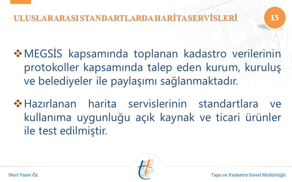 ULUSLARARASI STANDARTLARDA HARİTA SERVİSLERİ