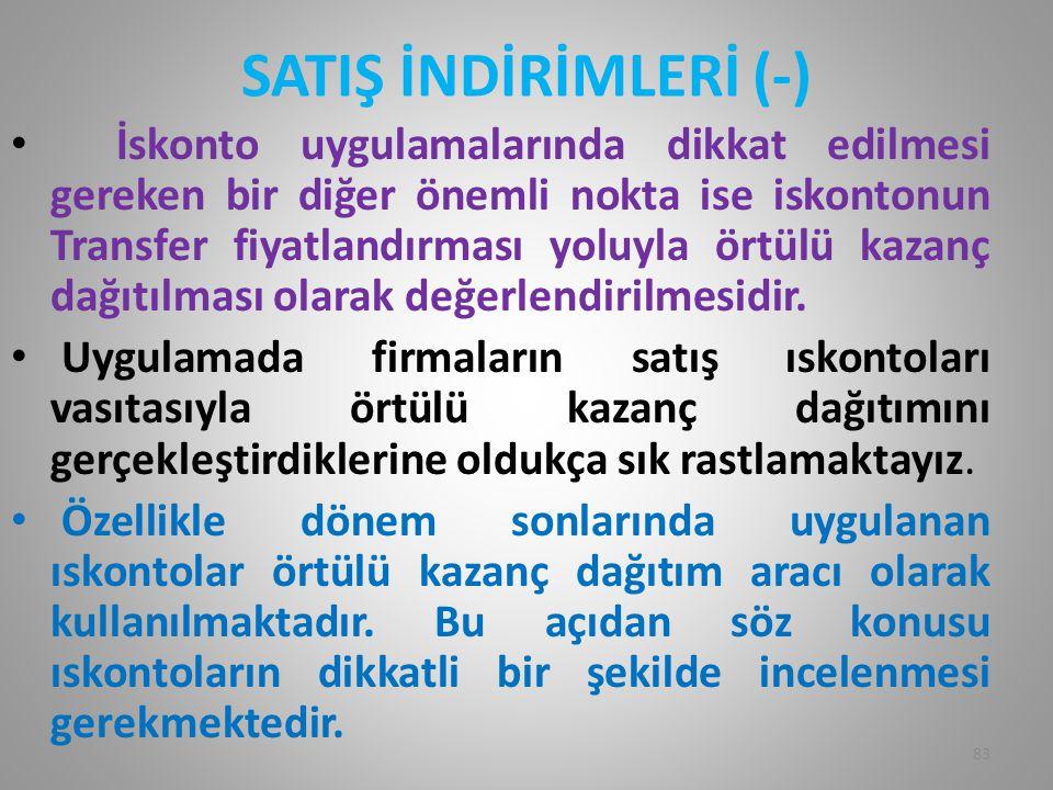 SATIŞ İNDİRİMLERİ (-)