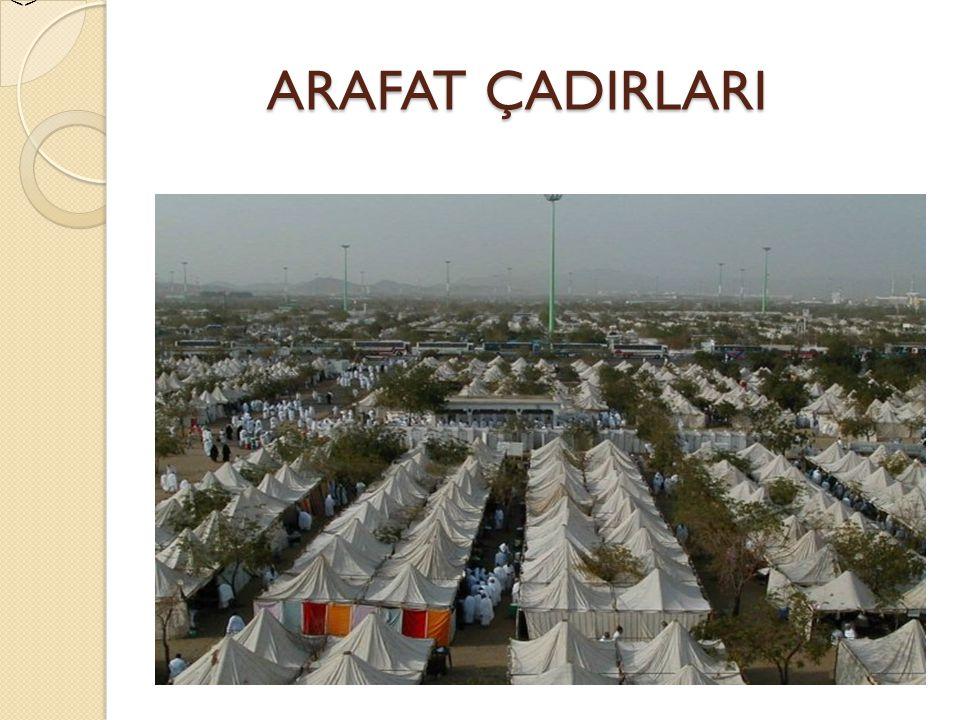 <> ARAFAT ÇADIRLARI