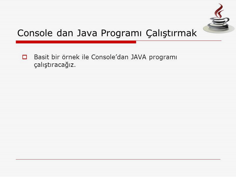 Console dan Java Programı Çalıştırmak
