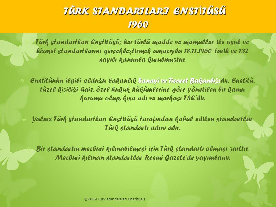 TÜRK STANDARTLARI ENSTİTÜSÜ 1960
