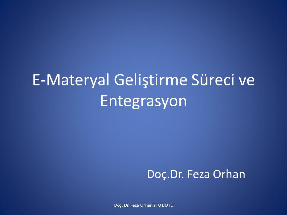 E-Materyal Geliştirme Süreci ve Entegrasyon