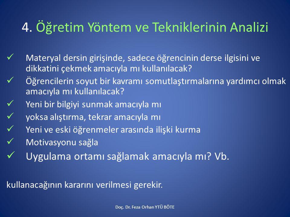 4. Öğretim Yöntem ve Tekniklerinin Analizi