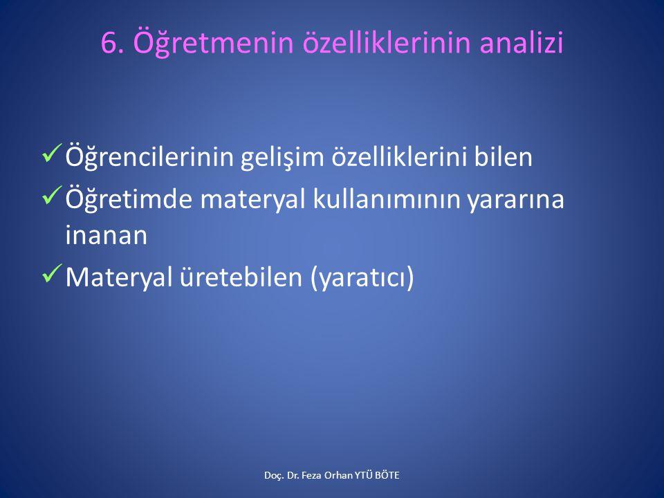 6. Öğretmenin özelliklerinin analizi