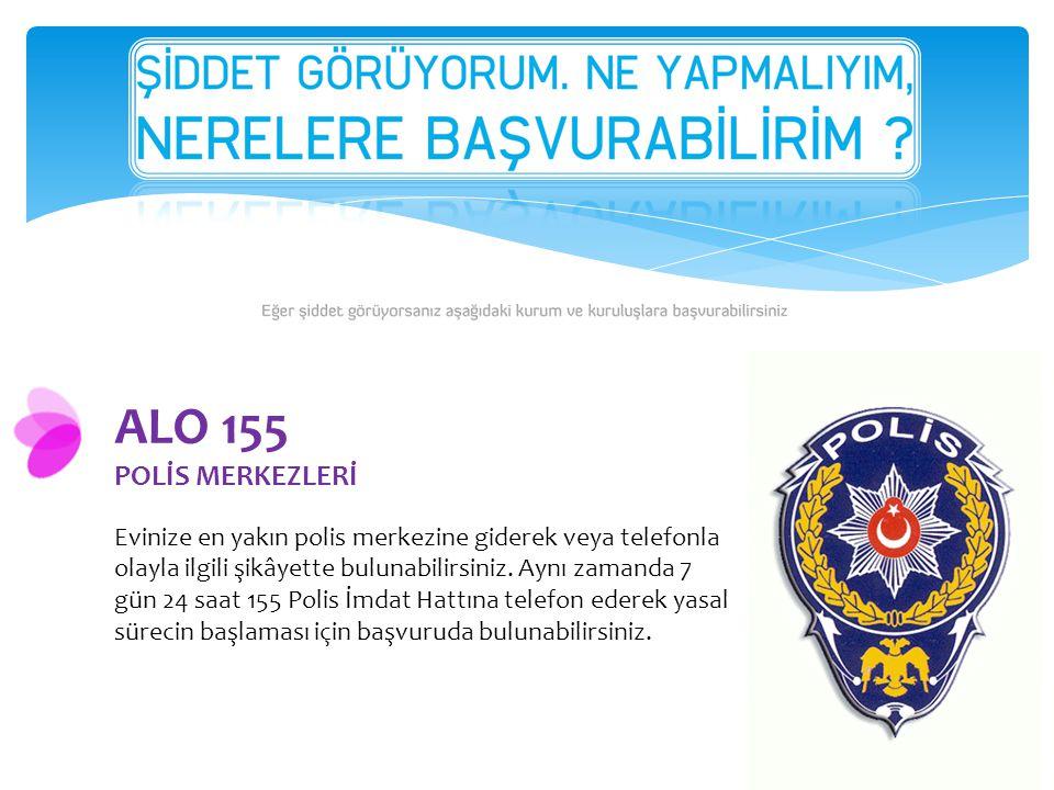 ALO 155 POLİS MERKEZLERİ.