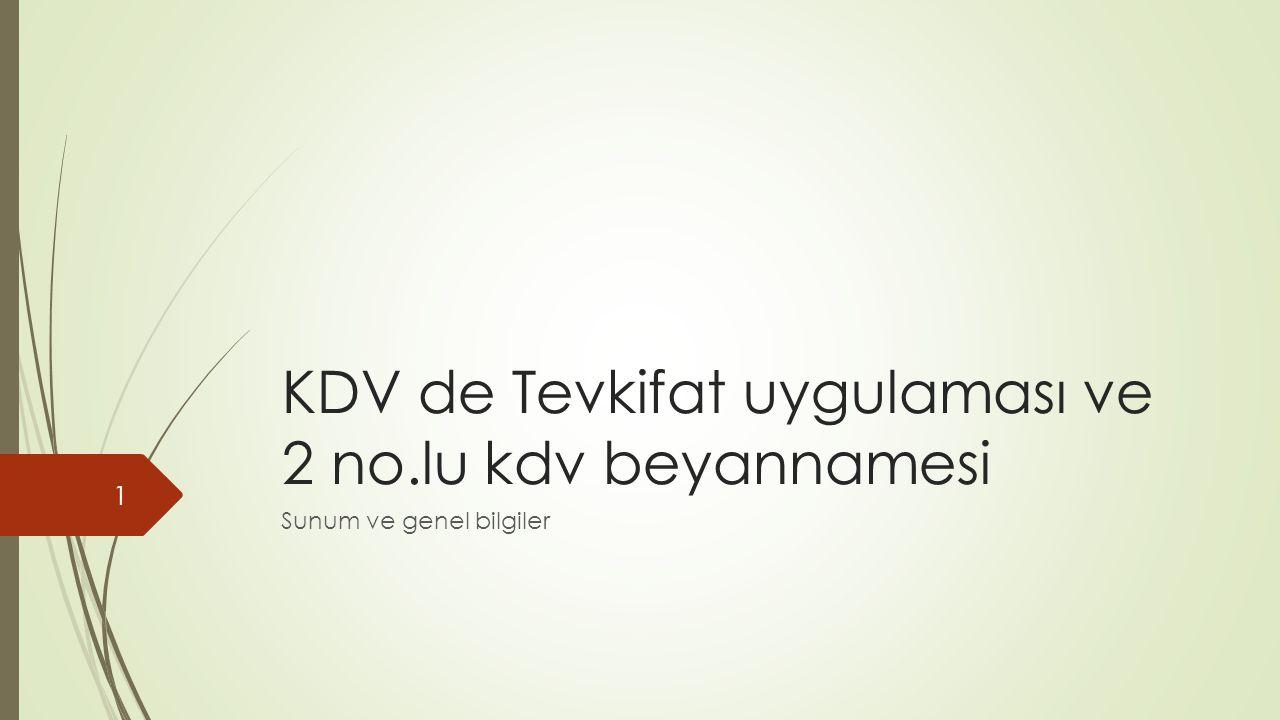 KDV de Tevkifat uygulaması ve 2 no.lu kdv beyannamesi