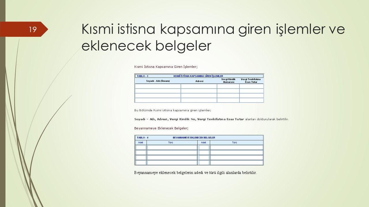 Kısmi istisna kapsamına giren işlemler ve eklenecek belgeler