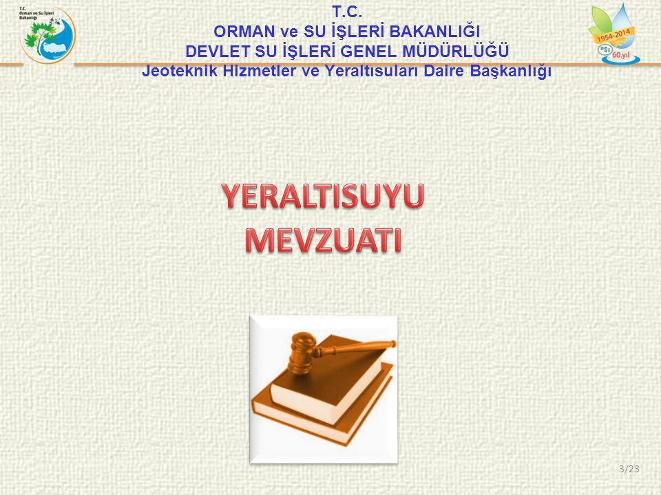 T.C. ORMAN ve SU İŞLERİ BAKANLIĞI DEVLET SU İŞLERİ GENEL MÜDÜRLÜĞÜ