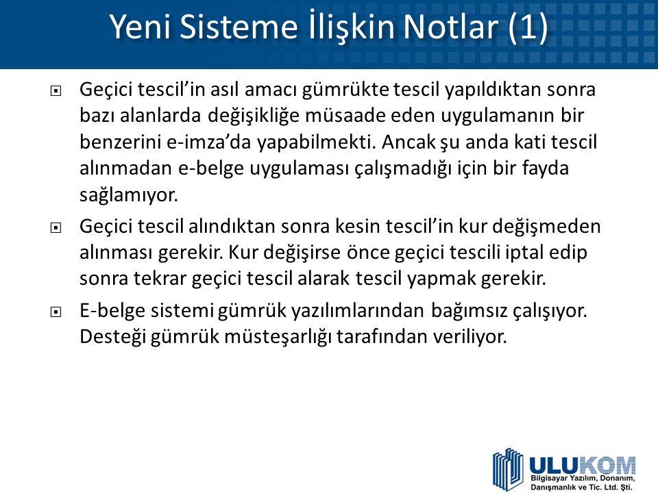Yeni Sisteme İlişkin Notlar (1)